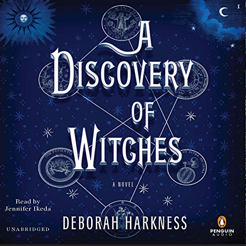 A Discovery of Witches: A Novel by Penguin Audio