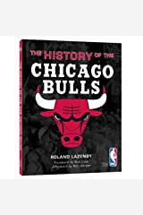 The History of the Chicago Bulls Hardcover
