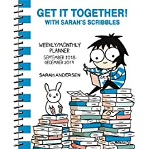 Sarah's Scribbles 2018-2019 16-Month Monthly/Weekly Planner Calendar: Get It Together!
