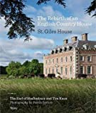 #8: The Rebirth of an English Country House: St. Giles House