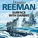 Surface with Daring Audiobook by Douglas Reeman Narrated by David Rintoul