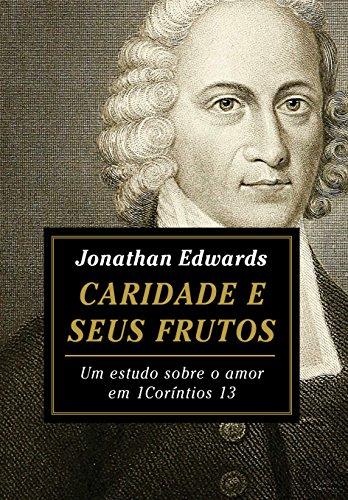Caridade e seus Frutos: Um estudo sobre o amor em 1 Coríntios 13