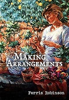 Making Arrangements by [Robinson, Ferris]