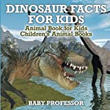 img - for Dinosaur Facts for Kids - Animal Book for Kids | Children's Animal Books book / textbook / text book