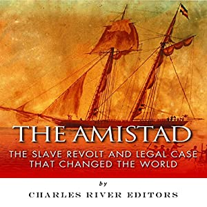 The Amistad Audiobook