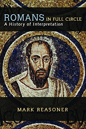 Circle Roman (Romans in Full Circle: A History of Interpretation)