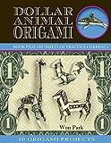Dollar Animal Origami (Origami Books)