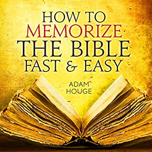 How To Memorize The Bible Fast And Easy Hörbuch
