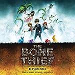The Bone Thief | Alyson Noël