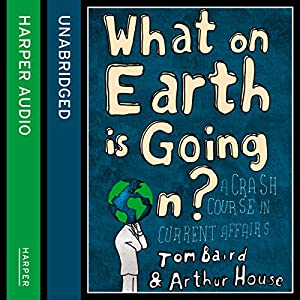 What on Earth Is Going On? Audiobook