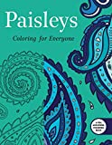 Paisleys: Coloring for Everyone (Creative Stress Relieving Adult Coloring)