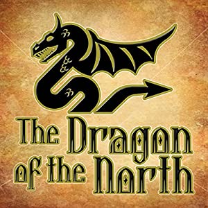 The Dragon of the North Audiobook