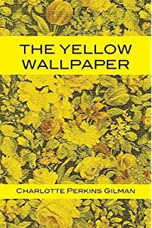 the yellow wallpaper audiobook  The Yellow Wallpaper (Wisehouse Classics - First 1892 Edition, with ...