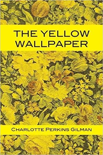 Amazon.com: The Yellow Wallpaper (9781680920703): Charlotte Perkins Gilman, Tony Darnell: Books