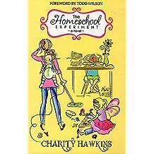 The Homeschool Experiment, a Novel