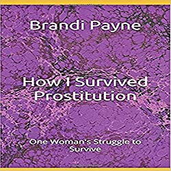 How I Survived: Prostitution