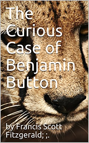 The Curious Case of Benjamin Button (Annotated) (Cases Annotated)