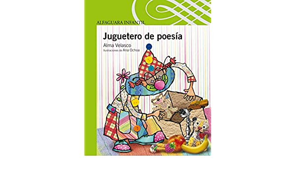 Amazon.com: Juguetero de poesía (Spanish Edition) eBook: Alma Velasco: Kindle Store