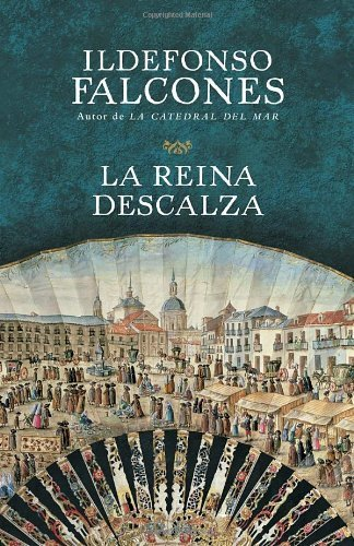 La Reina Descalza (Vintage Espanol) by Falcones, Ildefonso (2013) Paperback