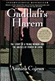 Gaddafi's Harem: The Story of a Young Woman and the Abuses of Power in Libya
