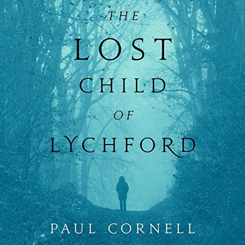 The Lost Child of Lychford: Witches of Lychford, Book 2