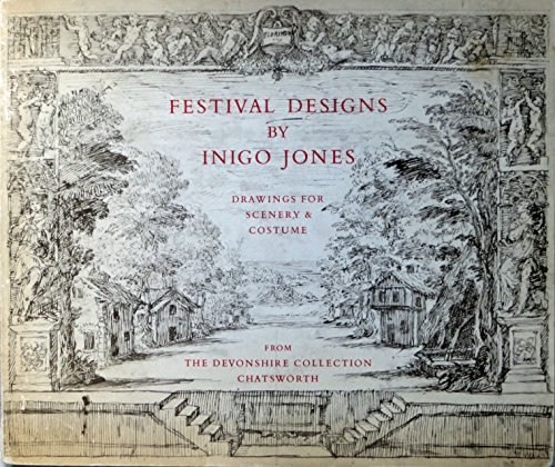 Inigo Jones Costume Design (Festival Designs by Inigo Jones: An Exhibition of Drawings for Scenery and Costumes for the Court Masques of James 1 and Charles 1.)