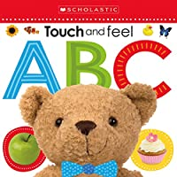 Touch and Feel ABC (Scholastic Early Learners) (Scholastic Early Learners - T...