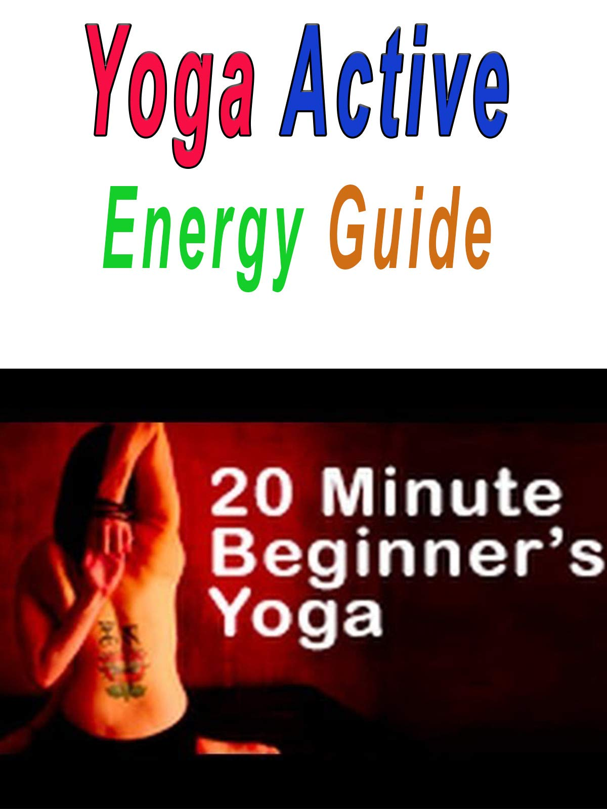 Watch Yoga For Beginners 20 Minute Home Beginners Yoga Workout Prime Video