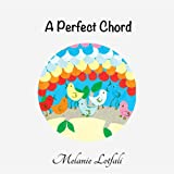A Perfect Chord (Unity in Diversity)