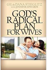 God's Radical Plan for Wives Paperback