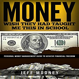 Money - Wish They Had Taught Me This in School Audiobook