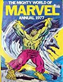 img - for The Mighty World of Marvel Annual 1977 book / textbook / text book