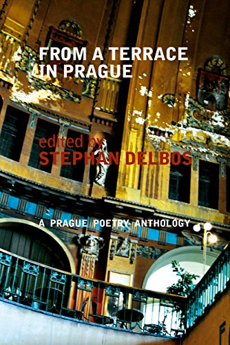 From a Terrace in Prague: A Prague Poetry Anthology