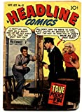 Headline #43 comic book 1950-Prize-Suicide cover-Kirby art-Ticket To Alcatraz offers