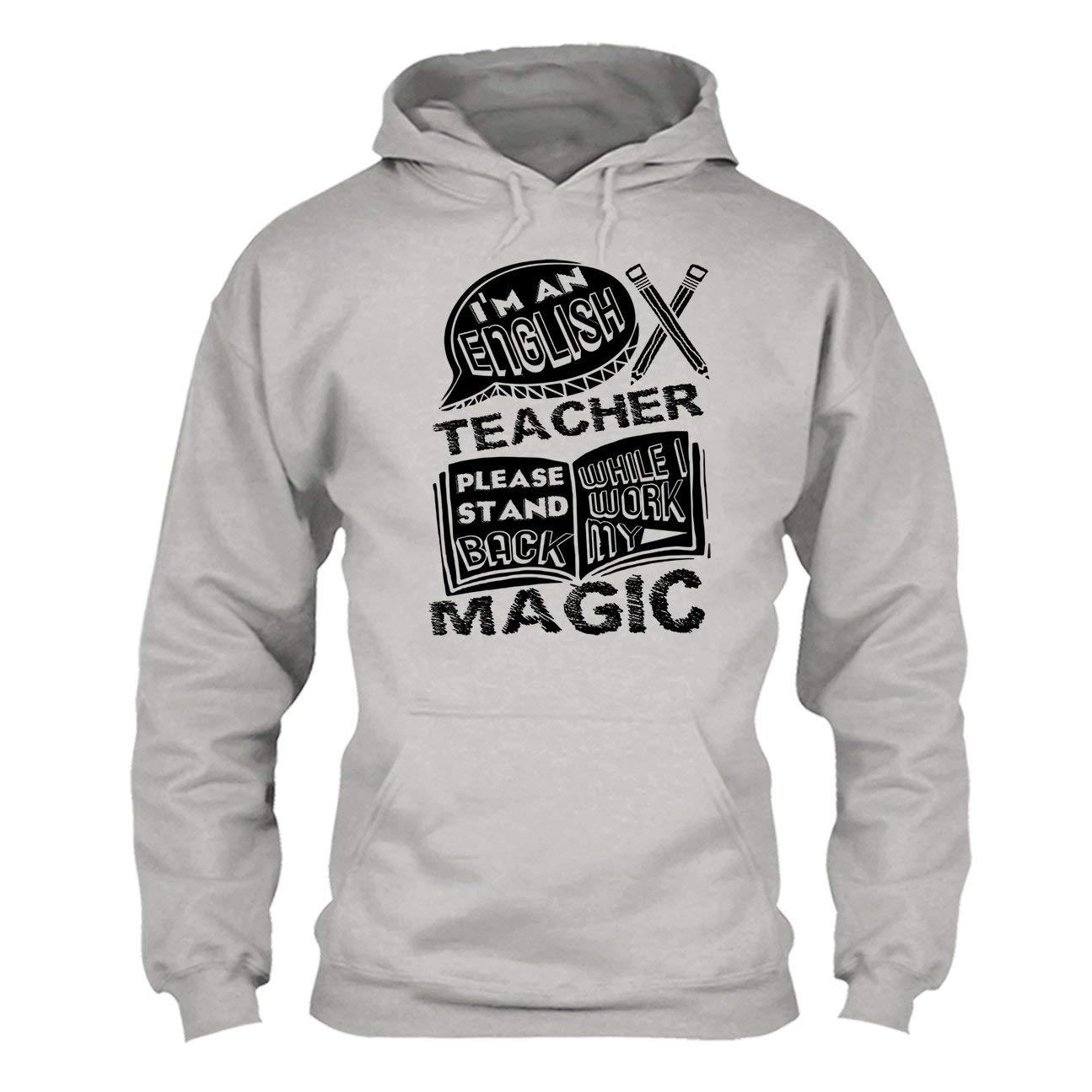 Im an English Teacher Tee Shirt Hoodies Shirt