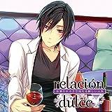 relacion dulce vol.3 お酒のチカラで迎える新しい人生