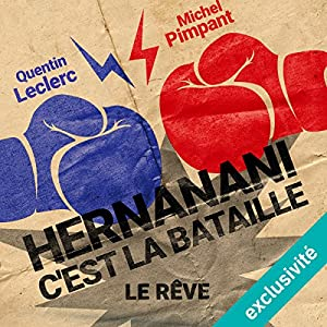 Hernanani - C'est la bataille : Le rêve Performance