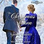 The Christmas Token: Hardman Holidays, Book 2 | Shanna Hatfield