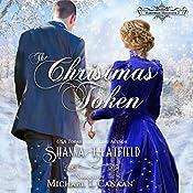 The Christmas Token: Hardman Holidays, Book 2 | Shanna Hatfield