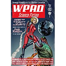 Strange Adventures in a Deviant Universe: WPaD Science Fiction