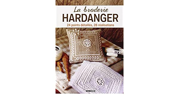 Broderie hardanger la 24 points detailles, 28 réalisation* Passions créatives: Amazon.es: Irina Sarnavska, Collectif: Libros en idiomas extranjeros