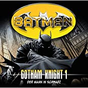 Der Mann in Schwarz (Batman: Gotham Knight 1) | Louise Simonson, Jordan Goldberg