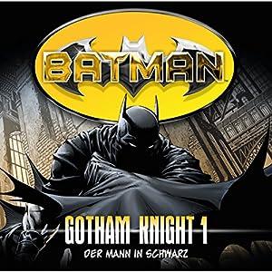 Der Mann in Schwarz (Batman: Gotham Knight 1) Hörspiel