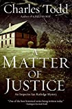 A Matter of Justice: An Inspector Ian Rutledge Mystery (Inspector Ian Rutledge Mysteries) by  Charles Todd in stock, buy online here