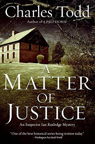 A Matter of Justice: An Inspector Ian Rutledge Mystery (Inspector Ian Rutledge Mysteries)