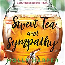 Sweet Tea and Sympathy Audiobook by Molly Harper Narrated by Amanda Ronconi
