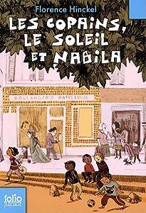 """Afficher """"Les Copains, le soleil et Nabila"""""""
