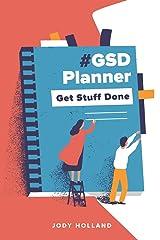 #GSD Planner: Get Stuff Done Paperback