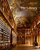 Image of The Library: A World History