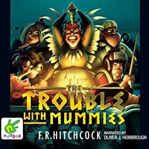 The Trouble With Mummies Audiobook